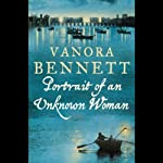 Portrait of an Unknown Woman | Vanora Bennett
