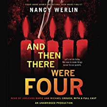 And Then There Were Four Audiobook by Nancy Werlin Narrated by Jorjeana Marie, Michael Crouch, James James