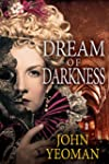 Dream Of Darkness: A Hippo Yeoman mys...
