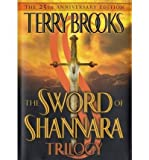 The Sword of Shannara Trilogy (Sword of Shannara) [ THE SWORD OF SHANNARA TRILOGY (SWORD OF SHANNARA) ] By Brooks, Terry ( Author )Aug-27-2002 Hardcover Terry Brooks