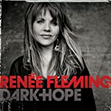 Dark Hope Renee Fleming