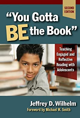"""You Gotta BE the Book"": Teaching Engaged and Reflective Reading with Adolescents, Second Edition (Language and Literacy Series (Teache"