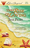 The Risk of Loving (Love Inspired #3) (0373870035) by Jane Peart