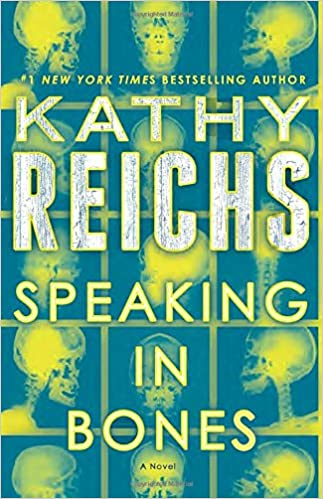 Speaking In Bones Kathy Reichs full ebook pdf online free