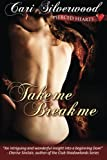img - for Take Me, Break Me (Pierced Hearts) (Volume 1) book / textbook / text book