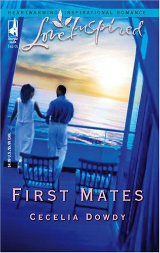 First Mates (Love Inspired), CECELIA DOWDY