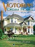 Victorian Dream Homes: 210 Victorian...