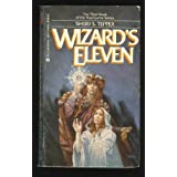 Wizard's Elevenby Sheri S. Tepper