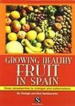 Growing healthy fruit in spain