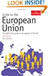 Guide to the European Union: Tenth Ed...