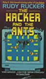 The Hacker and the Ants (0380718448) by Rucker, Rudy
