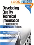 Developing Quality Technical Information: A Handbook for Writers and Editors (2nd Edition)