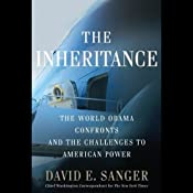 The Inheritance: The World Obama Confronts and the Challenges to American Power | [David Sanger]