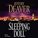 The Sleeping Doll: A Novel (       ABRIDGED) by Jeffery Deaver Narrated by Anne Twomey