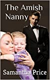 The Amish Nanny (Amish Romance) (Amish Maids Book 1)