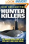 Hunter Killers: The Dramatic Untold S...