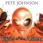 The Eyes of the Alien | Pete Johnson