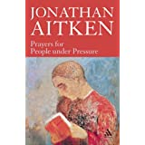 Prayers for People Under Pressureby Jonathan Aitken