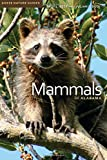 img - for Mammals of Alabama (Gosse Nature Guides) book / textbook / text book