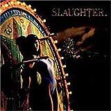 Stick It to Ya ~ Slaughter