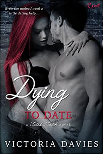 Dying to Date by Victoria Davies