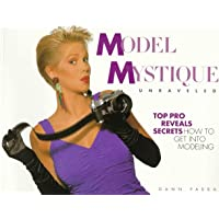 Model Mystique Unraveled: How to Get into Modeling