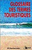 echange, troc Gaetana Quaranta - Glossaire des termes touristiques