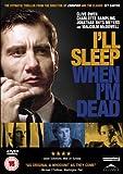 I'll Sleep When I'm Dead packshot