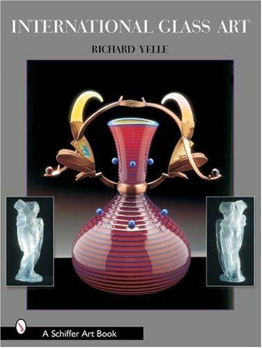 International Glass Art (Schiffer Art Book)