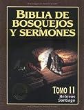 The Preacher's Outline and Sermon Bible Series: Hebreos y Santiago (Biblia de Bosquejos y Sermones) (Spanish Edition) (Biblia de Bosquejos y Sermones N.T.) (0825410169) by Anonimo