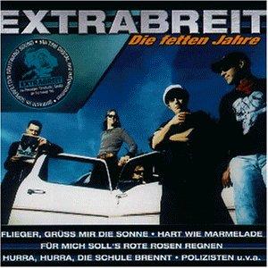 Extrabreit - Die Fetten Jahre - Zortam Music