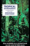 img - for Tropical Environments (Routledge Physical Environment Series) book / textbook / text book