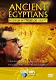Ancient Egyptians - Hidden History Of Egypt [DVD]