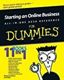 Starting an Online Business All-in-One Desk Reference For Dummies (For Dummies (Lifestyles Paperback)) (0764599291) by Shannon Belew