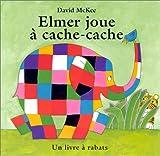 echange, troc David McKee - Elmer joue à cache-cache