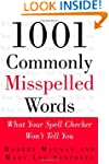 1001 Commonly Misspelled Words: What...