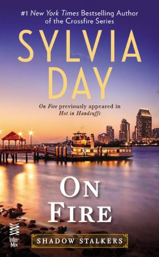 On Fire (Shadow Stalkers) by Sylvia Day