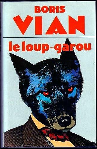 Le loup-garou - Boris Vian