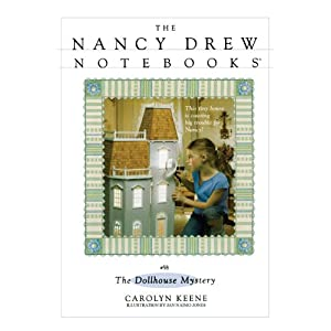 The Dollhouse Mystery (Nancy Drew Notebooks #58)