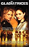 echange, troc Les Gladiatrices : Blondes VS Brunes [VHS]