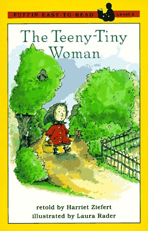 The Teeny Tiny Woman: Level 2 (Easy-to-Read, Puffin), Harriet Ziefert