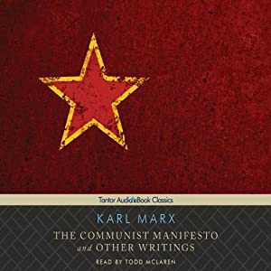The Communist Manifesto and Other Writings Audiobook
