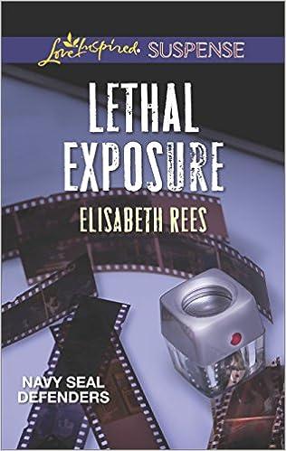Lethal Exposure (Navy SEAL Defenders)