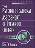 The psychoeducational assessment of preschool children /