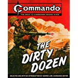 """Commando"": The Dirty Dozen: The Best 12  ""Commando"" Books of All Timeby George Low"