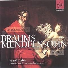 Brahms: German Requiem / Mendelssohn: Sacred Music