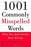 img - for 1001 Commonly Misspelled Words: What Your Spell Checker Won't Tell You book / textbook / text book