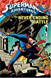 Superman Adventures VOL 02: The Never-Ending Battle