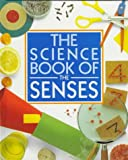 The Science Book of the Senses: The Harcourt Brace Science Series (0152006141) by Ardley, Neil