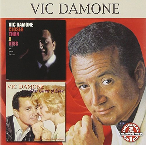 Vic Damone - Closer than a kiss/This game of love - Zortam Music